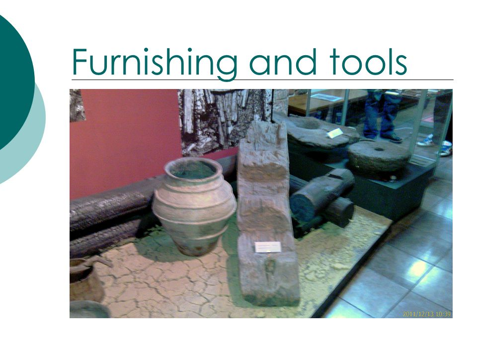Furnishing and tools