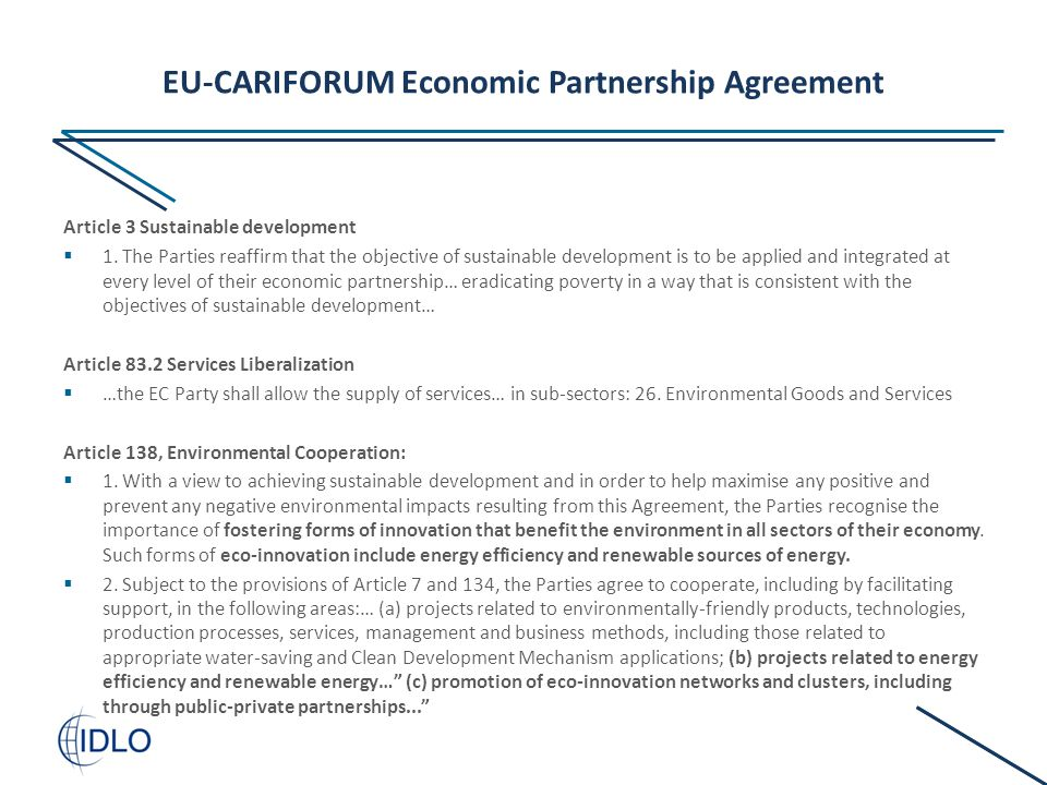 EU-CARIFORUM Economic Partnership Agreement Article 3 Sustainable development  1.