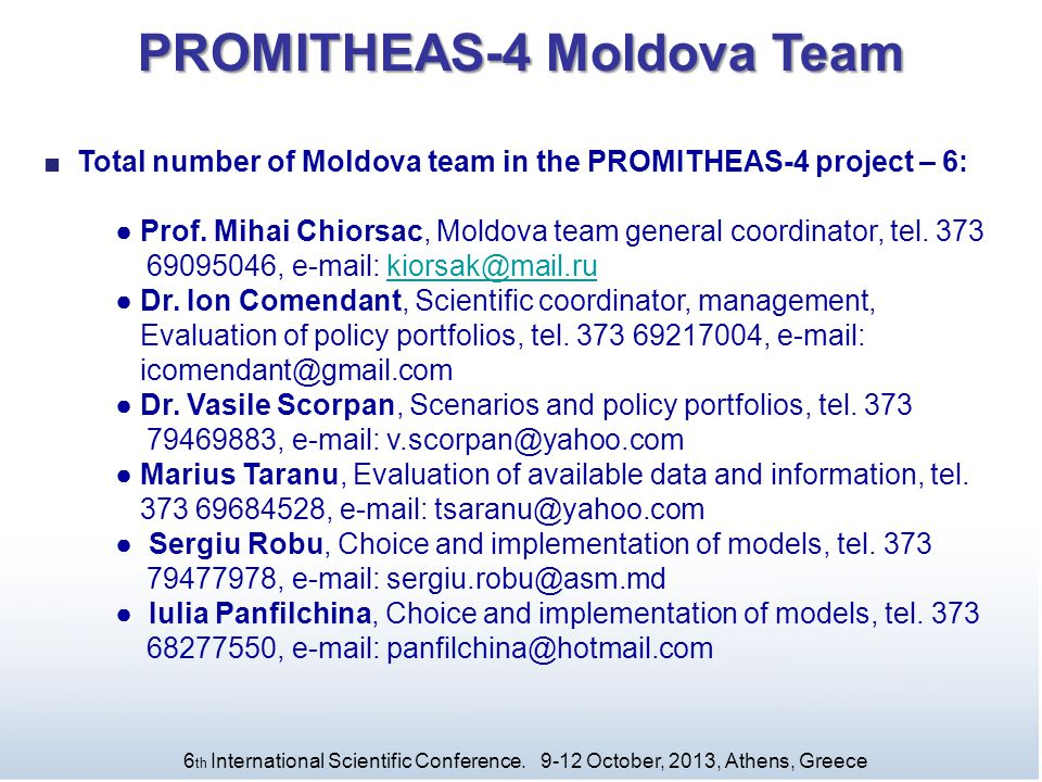 PROMITHEAS-4 Moldova Team ■ Total number of Moldova team in the PROMITHEAS-4 project – 6: ● Prof.