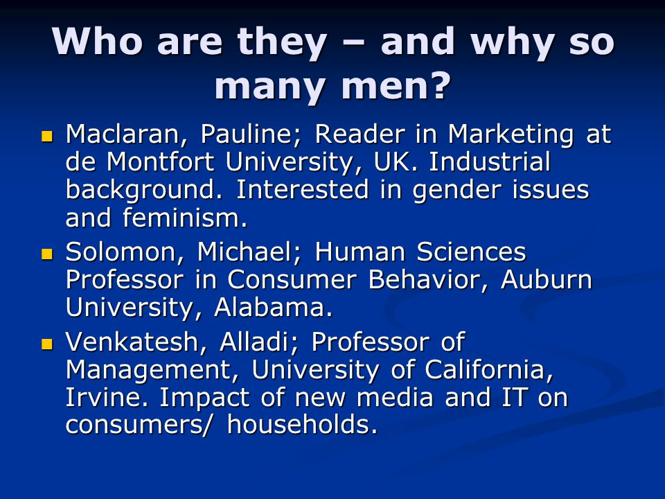 Who are they – and why so many men.