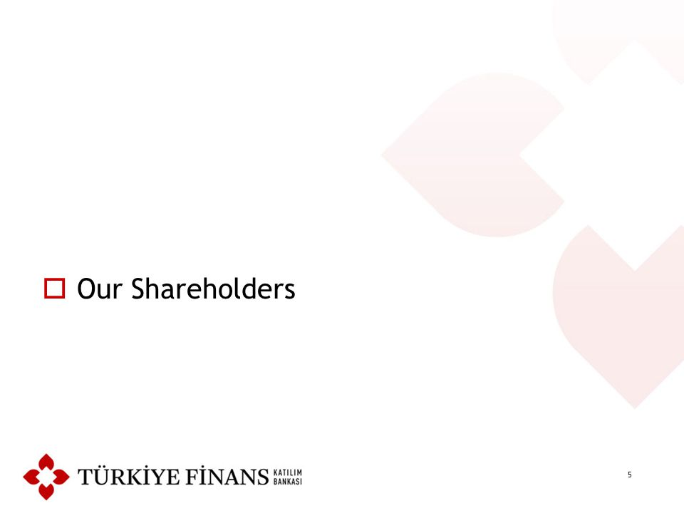 5  Our Shareholders
