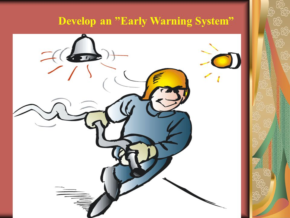 Develop an Early Warning System