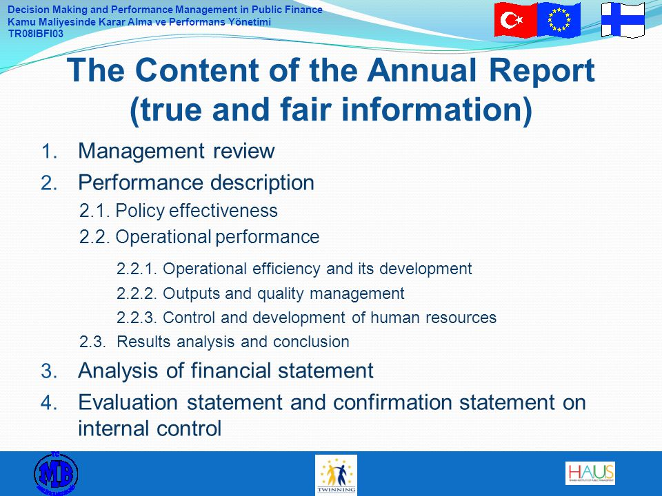 Decision Making and Performance Management in Public Finance Kamu Maliyesinde Karar Alma ve Performans Yönetimi TR08IBFI03 1.