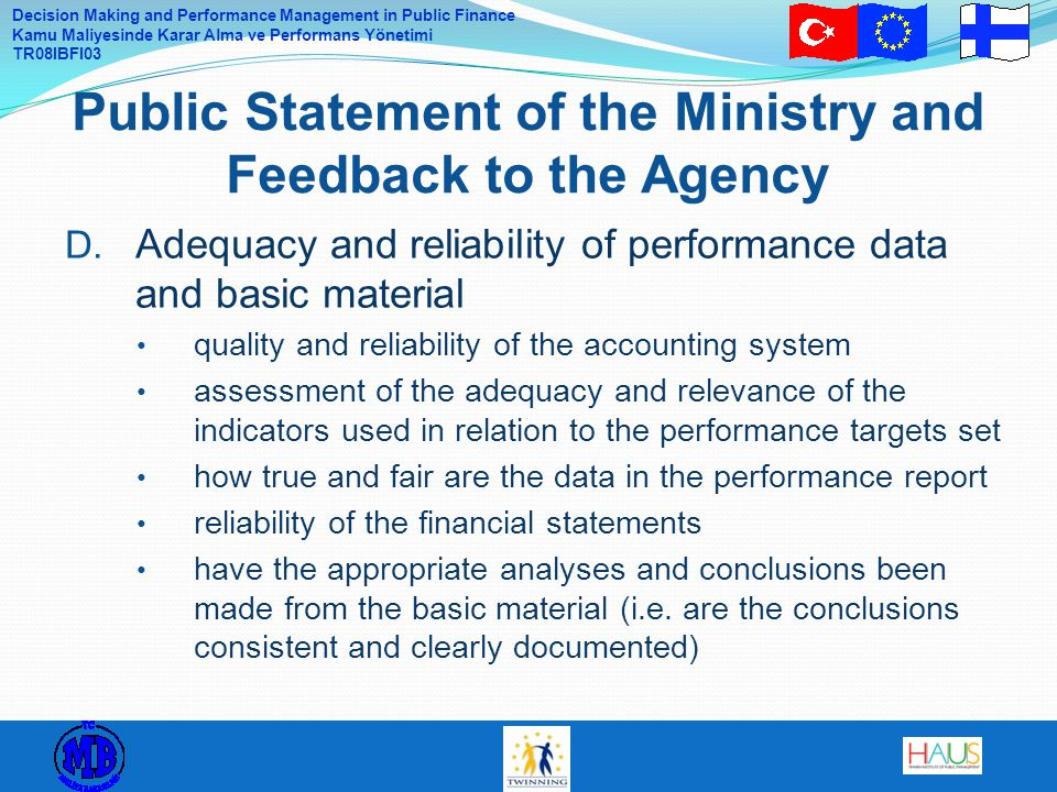 Decision Making and Performance Management in Public Finance Kamu Maliyesinde Karar Alma ve Performans Yönetimi TR08IBFI03 D.