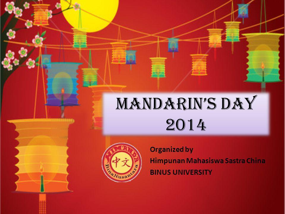 Mandarin's Day 2014 Organized by Himpunan Mahasiswa Sastra China BINUS UNIVERSITY