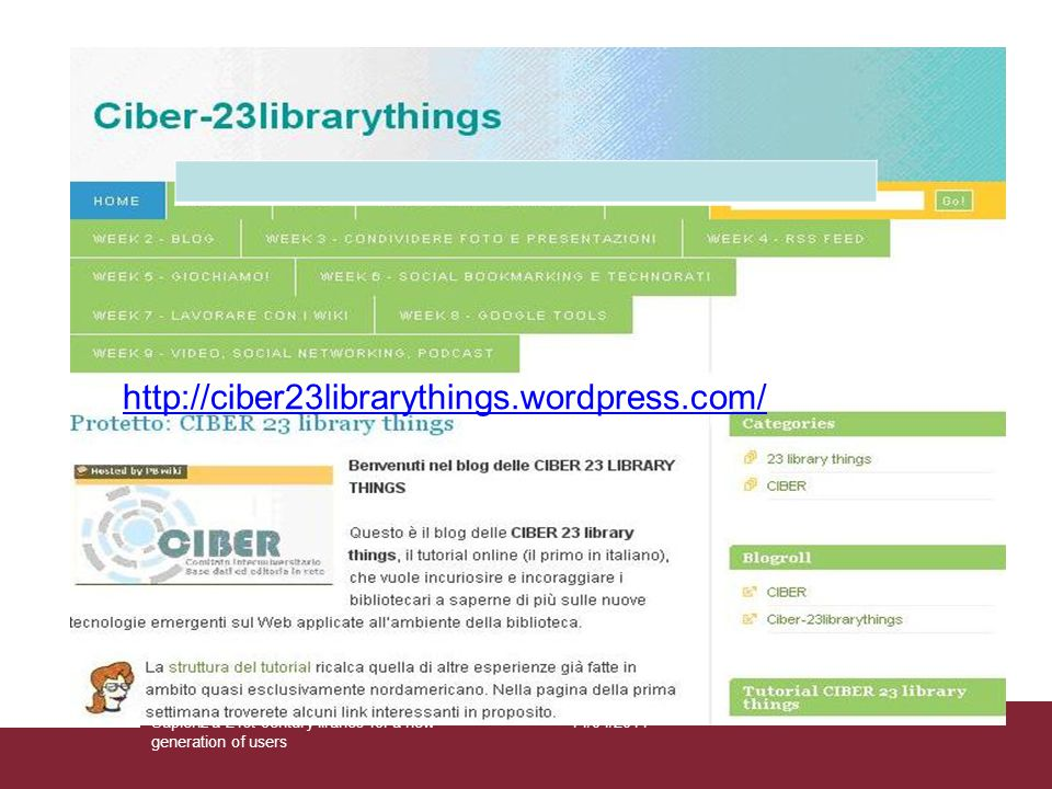 14/04/2011Sapienz'a 21st century liraries for a new generation of users http://ciber23librarythings.wordpress.com/