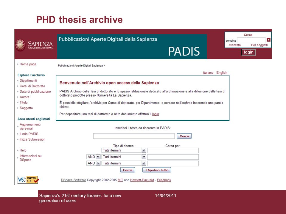 PHD thesis archive 14/04/2011Sapienza's 21st century libraries for a new generation of users