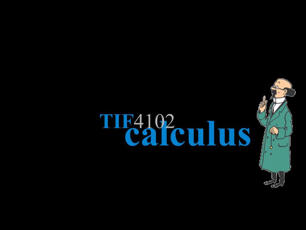 Wibisono Sukmo Wardhono, ST, MT http://wibiwardhono.lecture.ub.ac.id calculus TIF4102