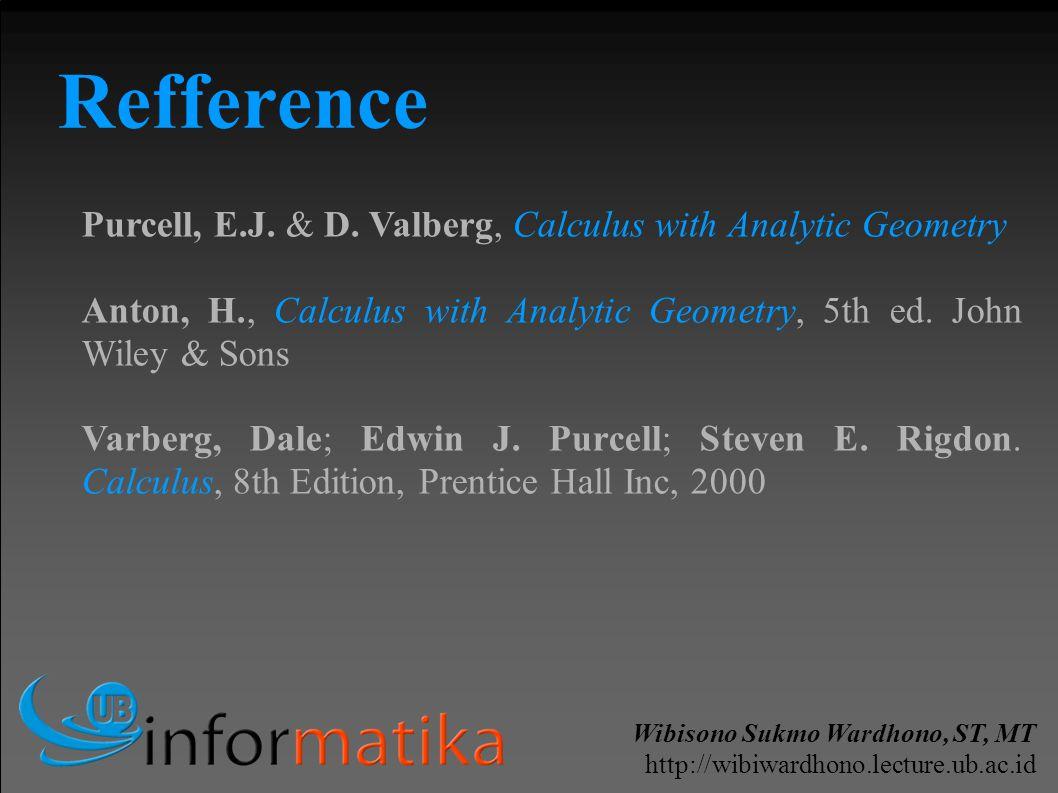 Wibisono Sukmo Wardhono, ST, MT http://wibiwardhono.lecture.ub.ac.id Purcell, E.J.