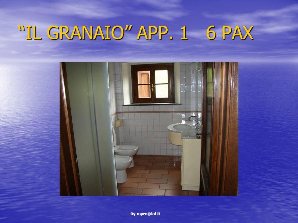 By mpro@iol.it IL GRANAIO APP. 1 6 PAX