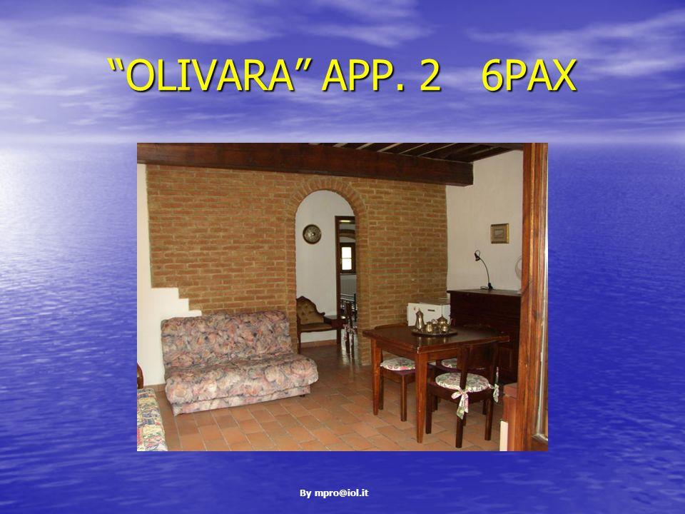 By mpro@iol.it OLIVARA APP. 2 6PAX