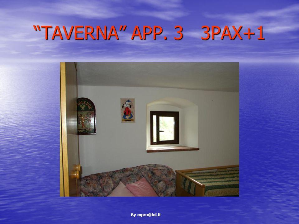 By mpro@iol.it TAVERNA APP. 3 3PAX+1