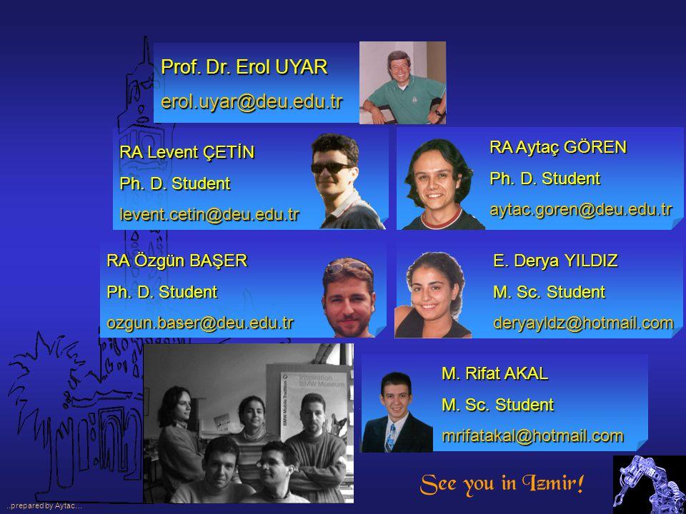 E. Derya YILDIZ M. Sc. Student deryayldz@hotmail.com M.