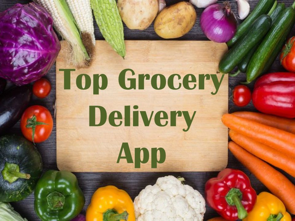 Top Grocery Delivery App