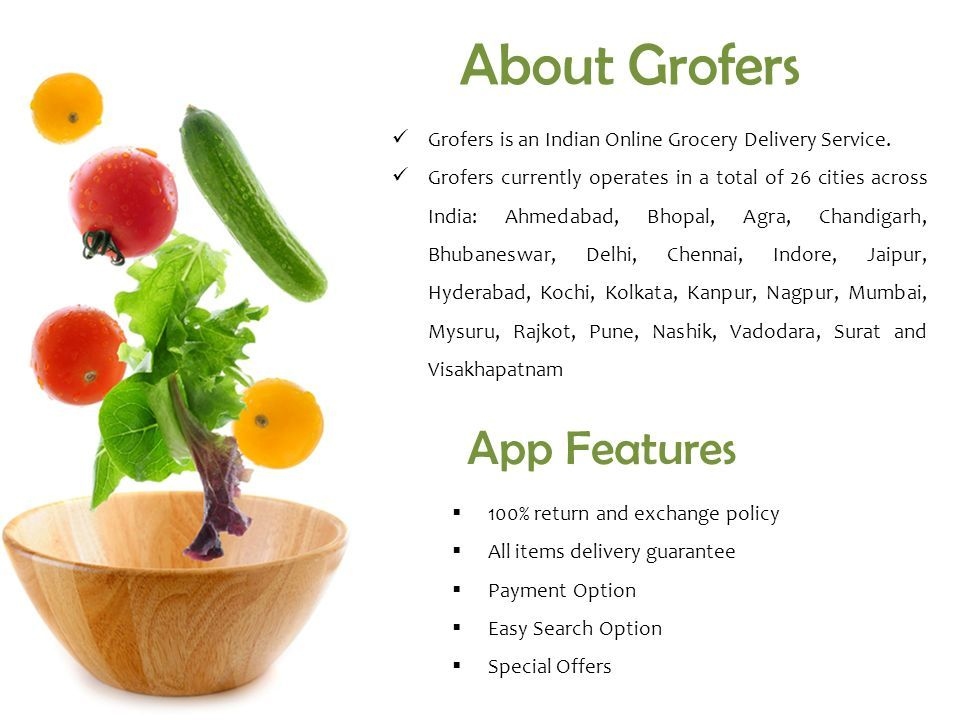 Grofers is an Indian Online Grocery Delivery Service.