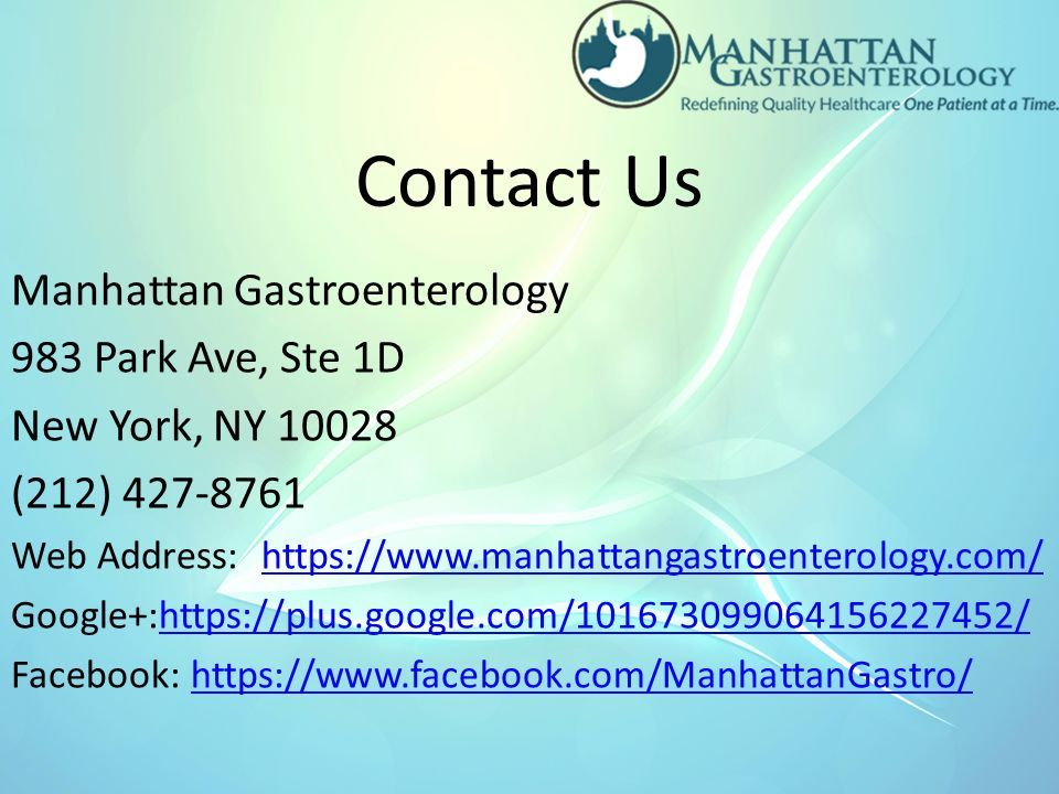 Manhattan Gastroenterology 983 Park Ave, Ste 1D New York, NY (212) Web Address:   Google+:  Facebook:   Contact Us