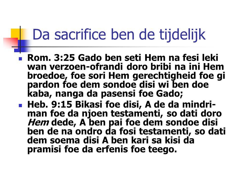 Da sacrifice ben de tijdelijk Rom.