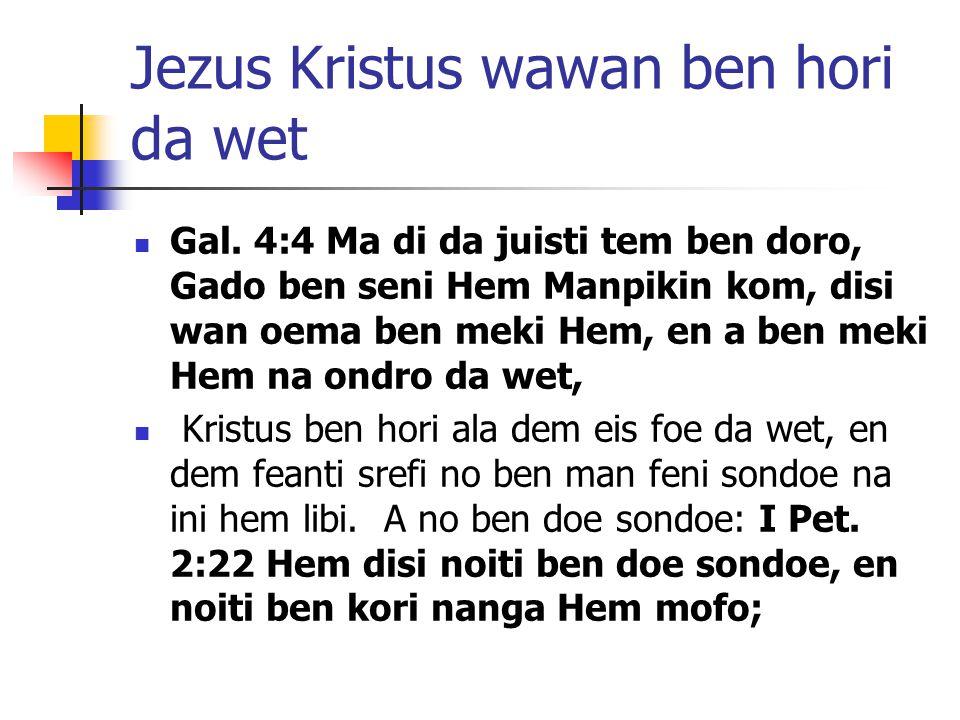 Jezus Kristus wawan ben hori da wet Gal.