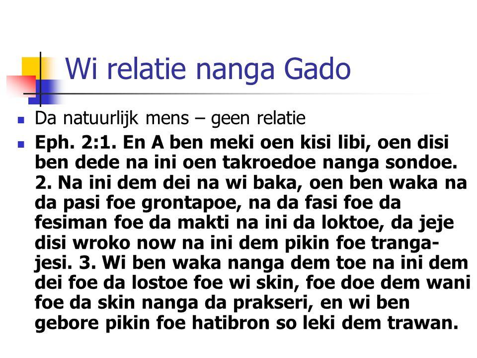 Wi relatie nanga Gado Da natuurlijk mens – geen relatie Eph.