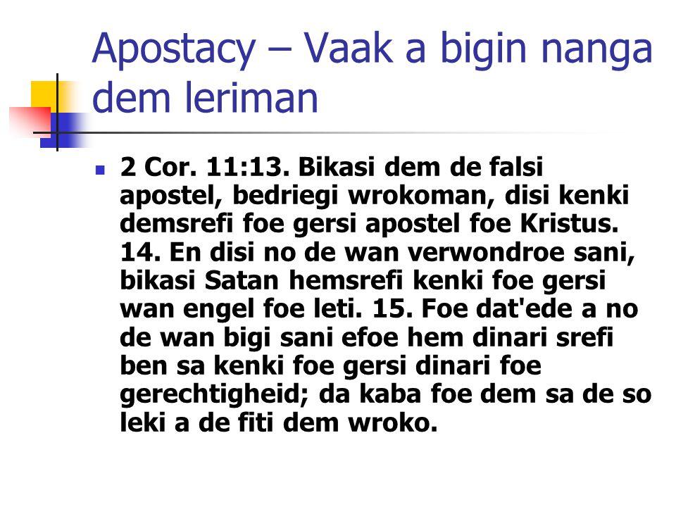 Apostacy – Vaak a bigin nanga dem leriman 2 Cor. 11:13.
