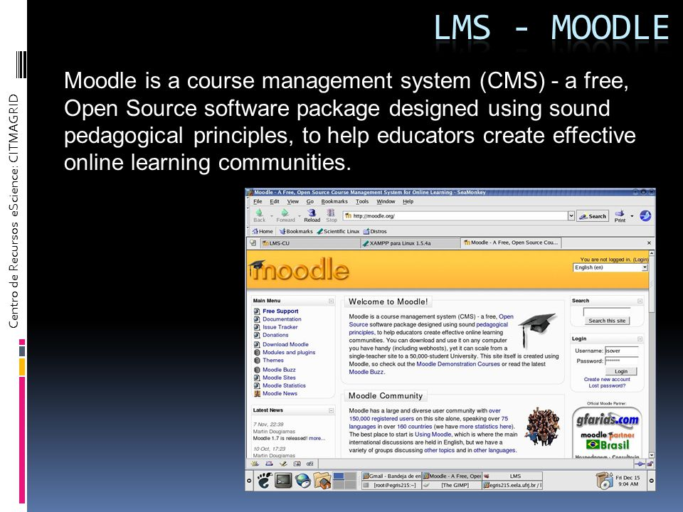 Moodle is a course management system (CMS) - a free, Open Source software package designed using sound pedagogical principles, to help educators create effective online learning communities.