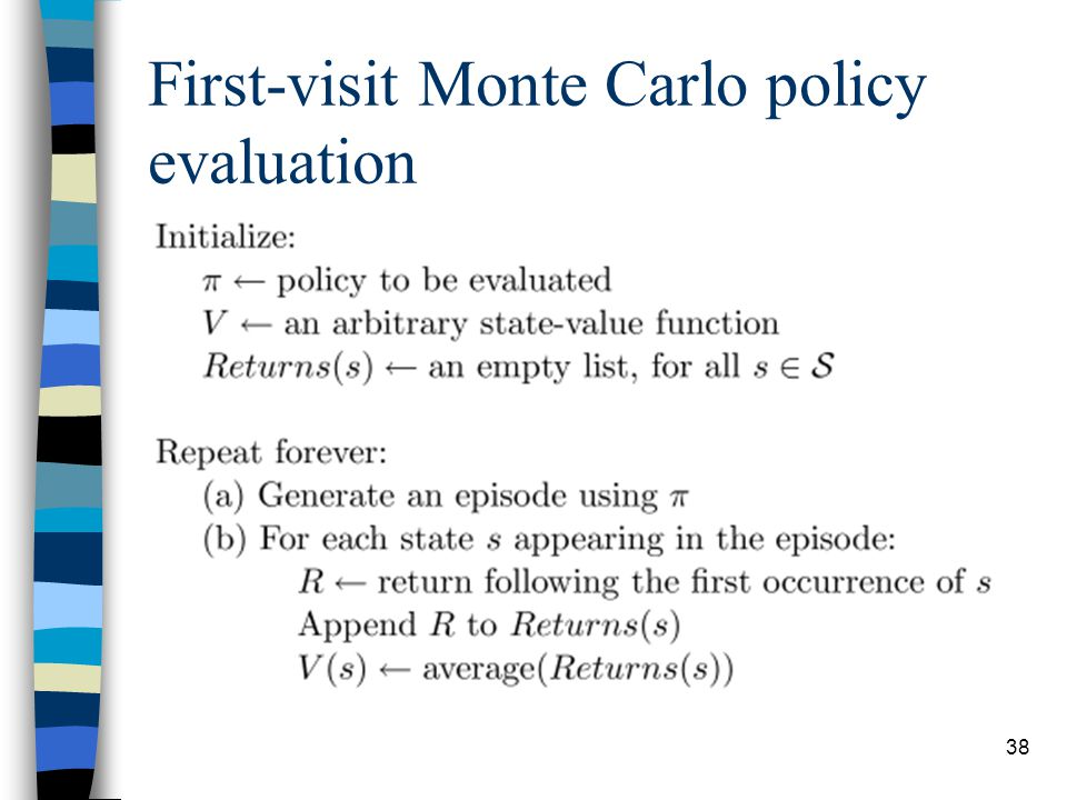 38 First-visit Monte Carlo policy evaluation