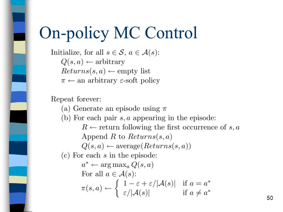 50 On-policy MC Control
