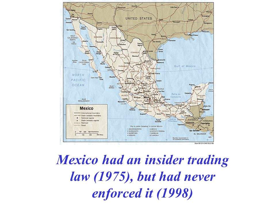 Mexico had an insider trading law (1975), but had never enforced it (1998)