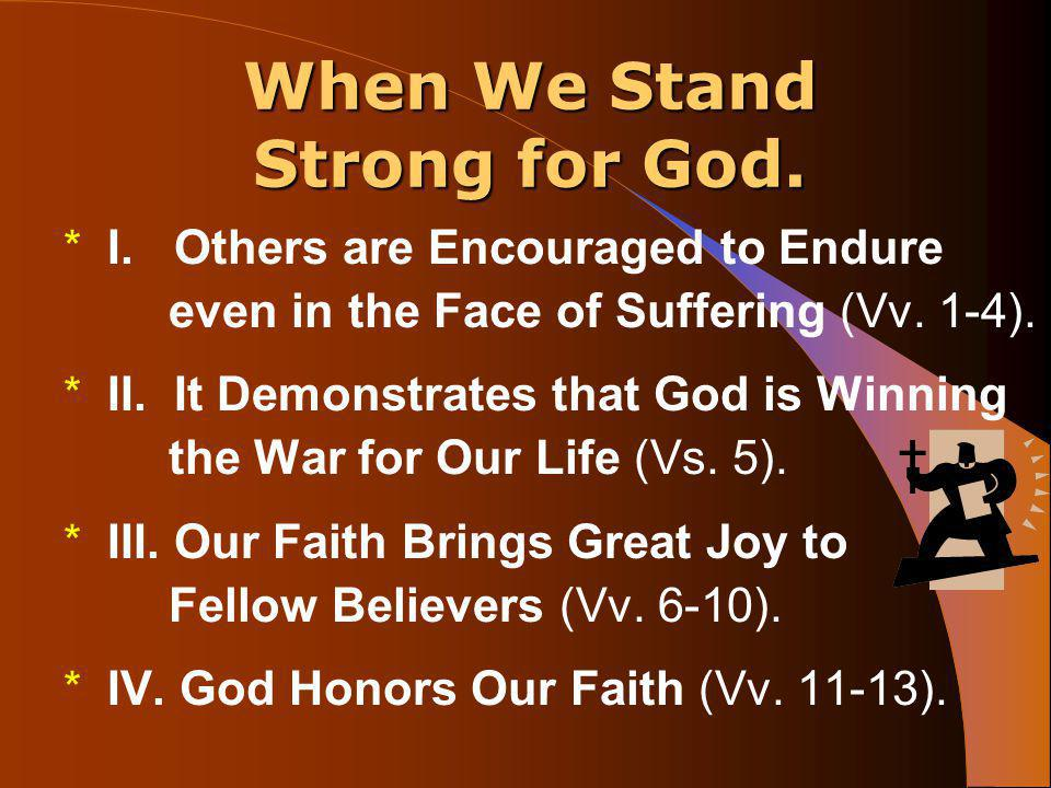 When we stand strong for God * I.