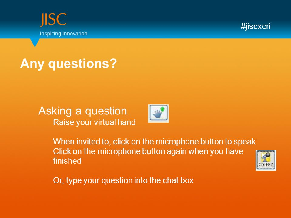 #jiscxcri Any questions.