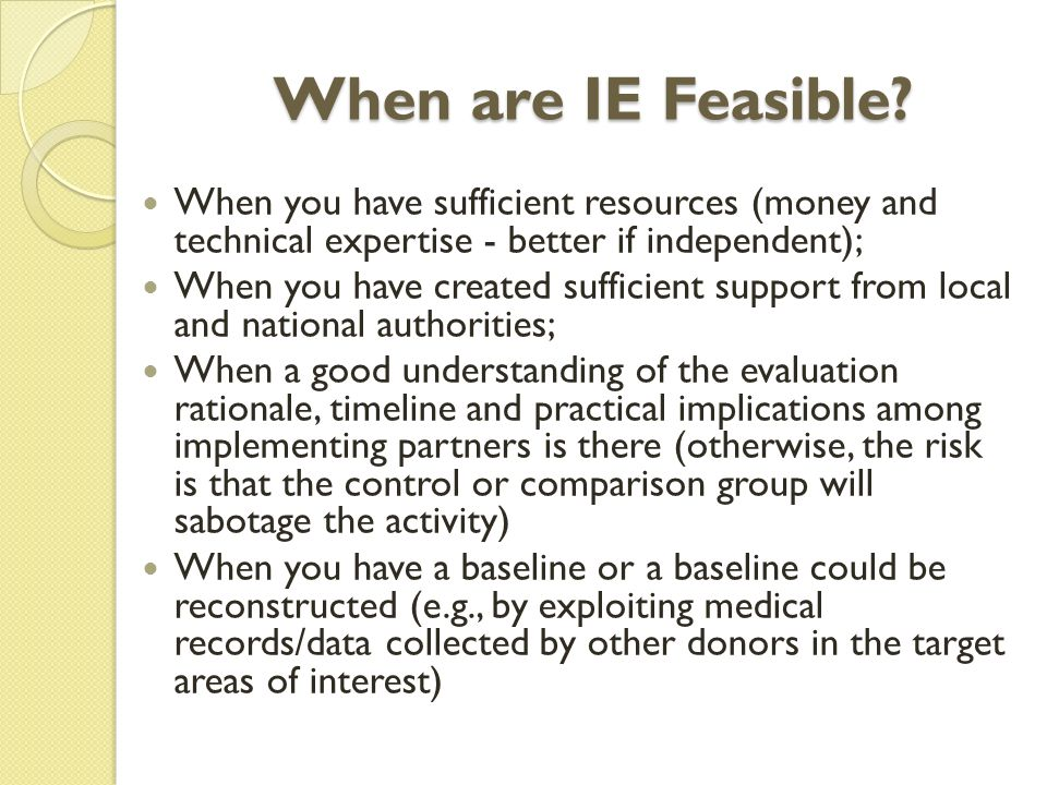 When are IE Feasible.