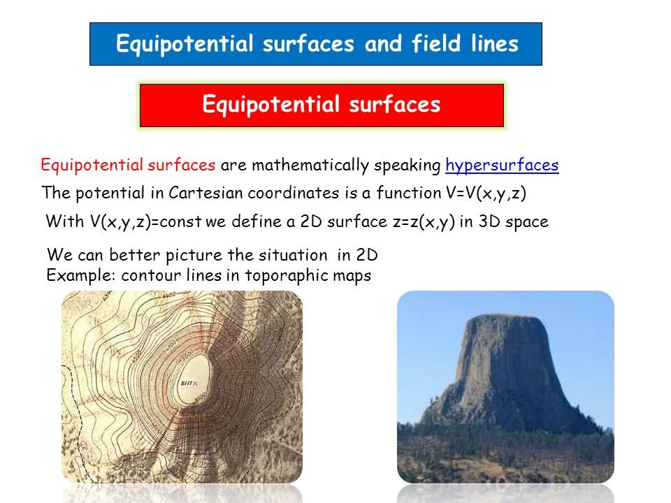 Equipotential surfaces and field lines Equipotential surfaces are mathematically speaking hypersurfaceshypersurfaces The potential in Cartesian coordi