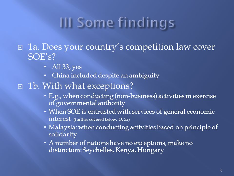  1a. Does your country's competition law cover SOE's.