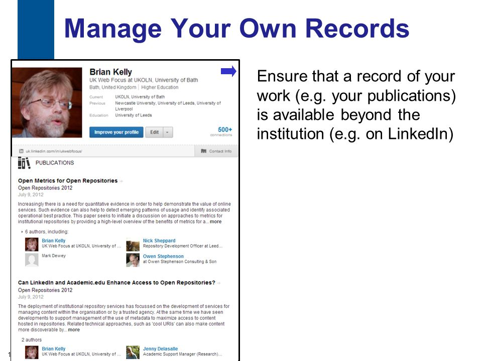 Manage Your Own Records Ensure that a record of your work (e.g.