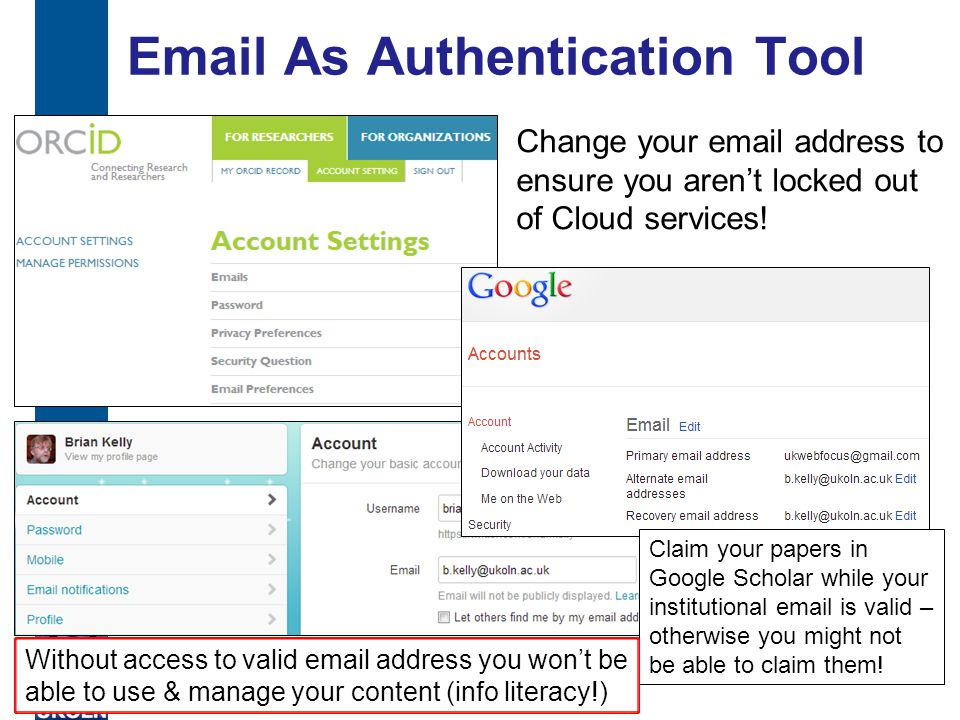Email As Authentication Tool 27 Change your email address to ensure you aren't locked out of Cloud services.