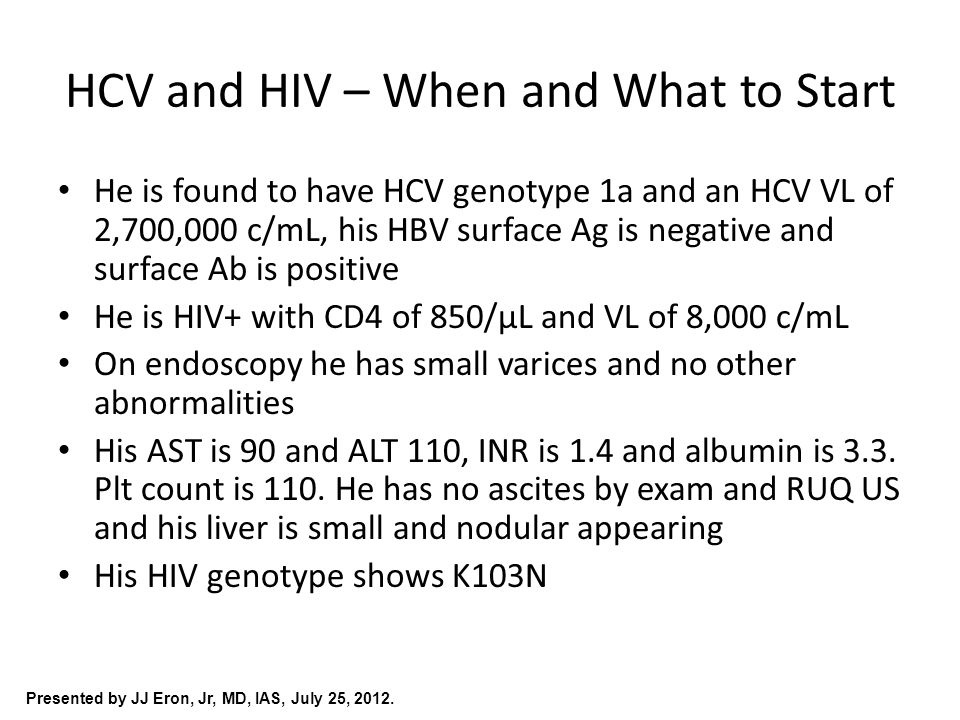 Presented by JJ Eron, Jr, MD, IAS, July 25, 2012.