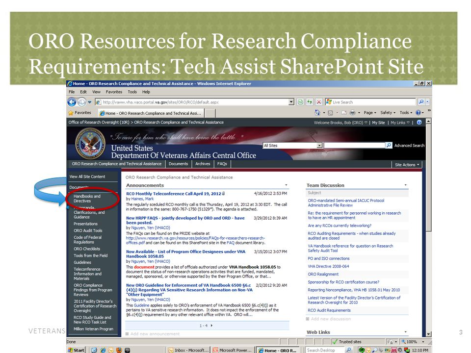 VETERANS HEALTH ADMINISTRATION ORO Resources for Research Compliance Requirements: Tech Assist SharePoint Site 3