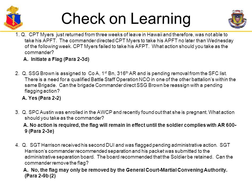 Effective Dates (1 of 2)  Soldier is pending a non-punitive memorandum of reprimand, censure, or admonishment.