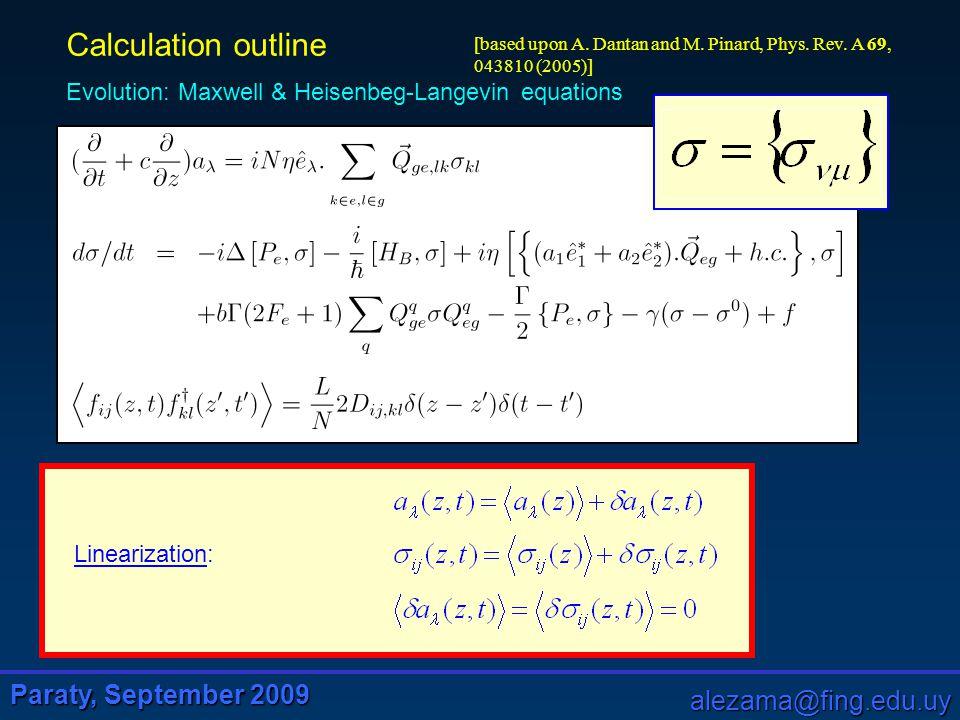 Paraty, September 2009 alezama@fing.edu.uy Vacuum squeezing via polarization self-rotation and excess noise in hot Rb vapors E.E.