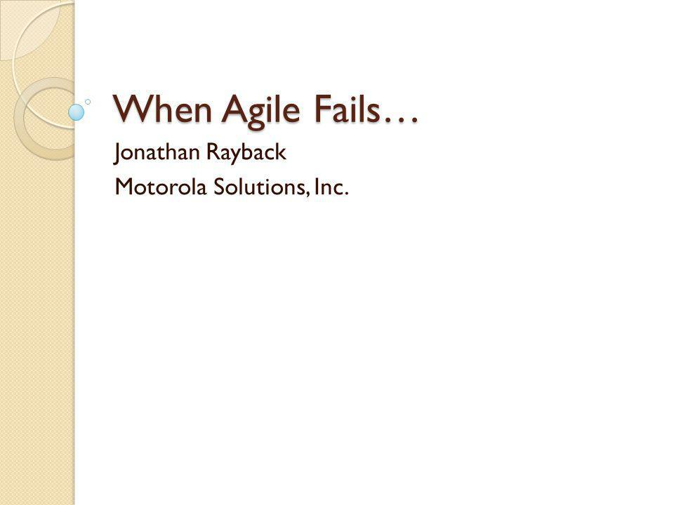 Credit where credit is due… Mike Brown blog entry at Utest: Why Agile Fails, Sometimes… http://blog.utest.com/why-agile-development-fails-sometimes/2012/11/ …piqued my interest in the topic.