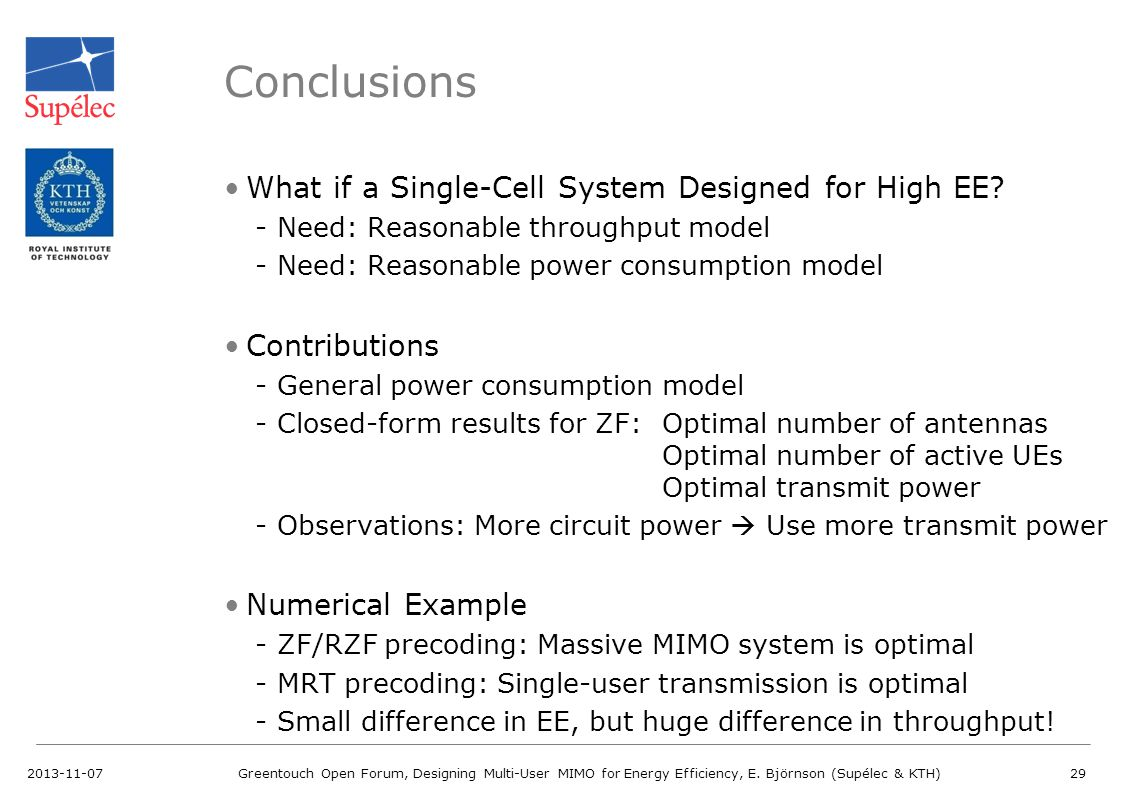 What if a Single-Cell System Designed for High EE? -Need: Reasonable throughput model -Need: Reasonable power consumption model Contributions -General