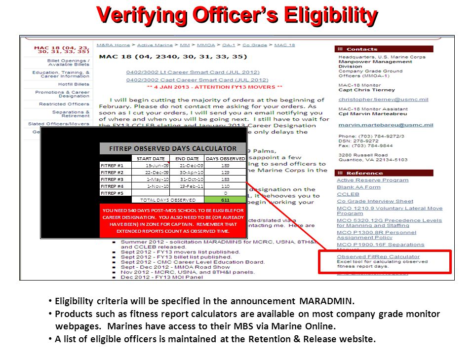 Verifying Officer's Eligibility Eligibility criteria will be specified in the announcement MARADMIN.