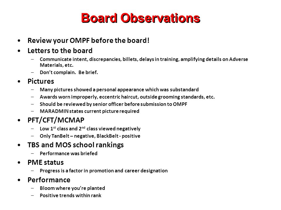 Board Observations Review your OMPF before the board.