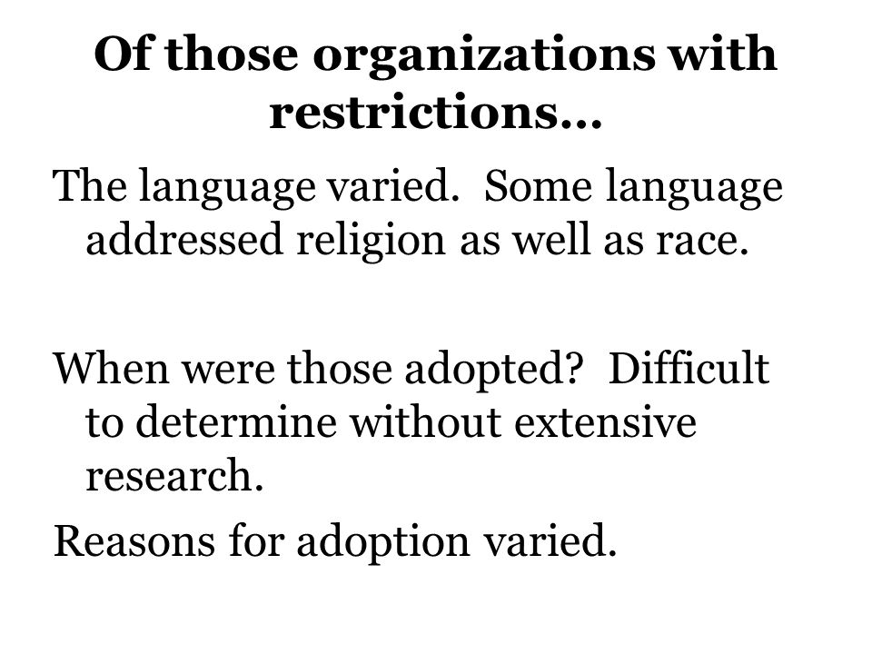1948: 1 st of several NIC votes The number of NIC groups with discriminatory clauses is declining.