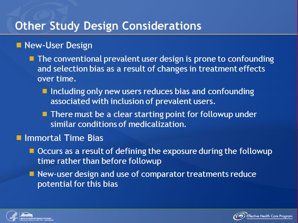  New-User Design  The conventional prevalent user design is prone to confounding and selection bias as a result of changes in treatment effects over