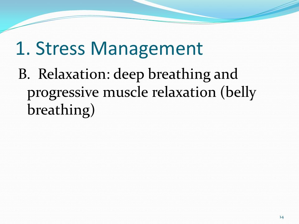 1. Stress Management B.