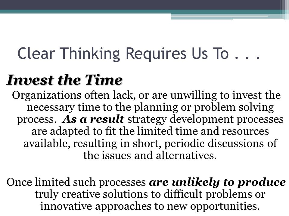 Clear Thinking Requires Us To...