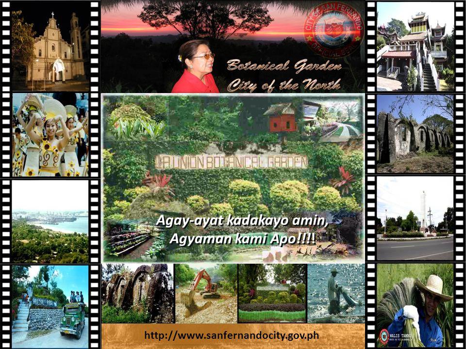 http://www.sanfernandocity.gov.ph Agay-ayat kadakayo amin, Agyaman kami Apo!!!.