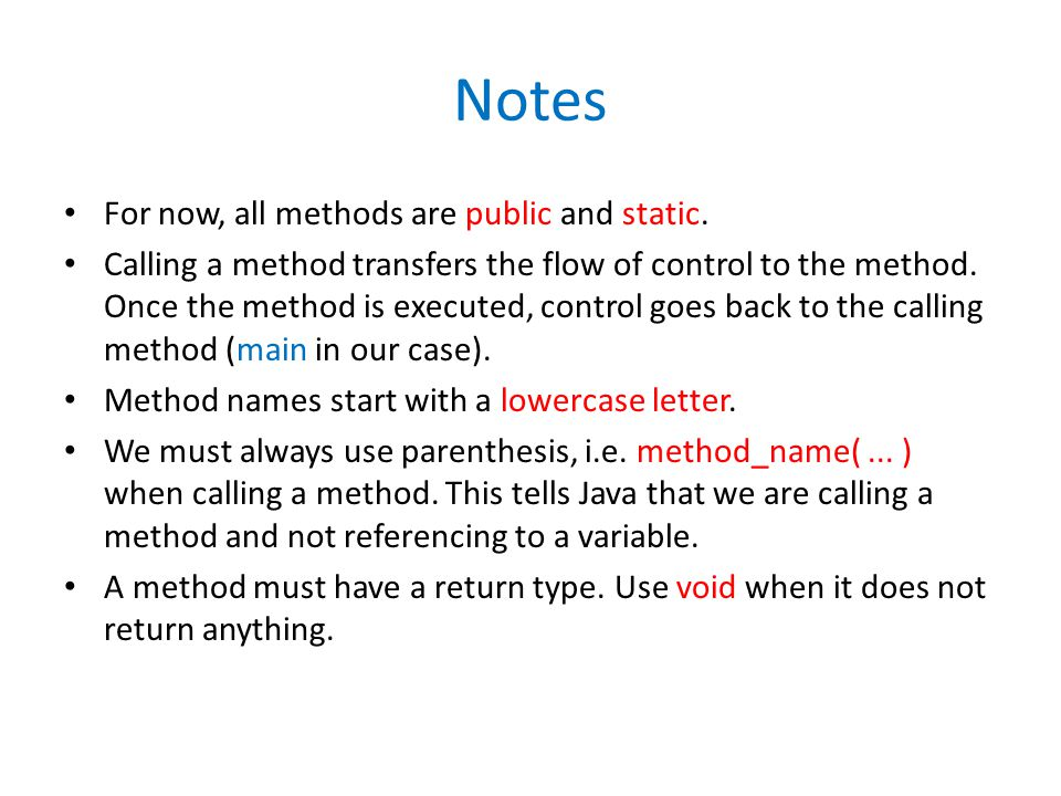Notes For now, all methods are public and static.