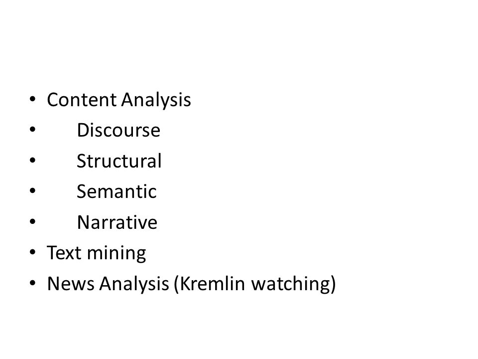 Content Analysis Discourse Structural Semantic Narrative Text mining News Analysis (Kremlin watching)